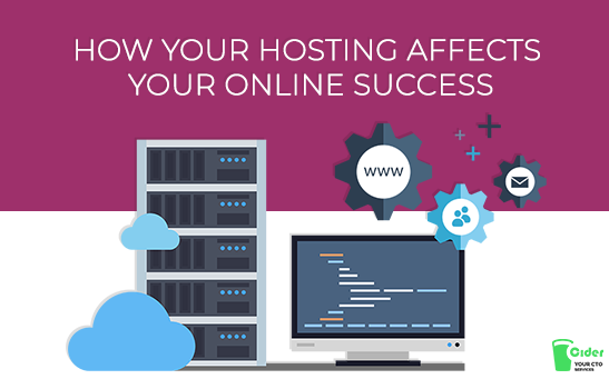 How Your Hosting Affects Your Online Success